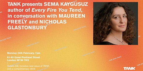 TANK Book Talks 2020: Sema Kaygusuz, Maureen Freely & Nicholas Glastonbury tickets