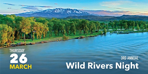 Wild Rivers Night - Bozeman