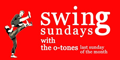 Swing Sunday - with The O-Tones! tickets