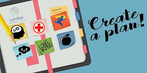 Creating a Long-Lasting Health Plan