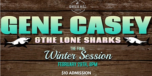 Gene Casey & The Lone Sharks - The Final Winter Session
