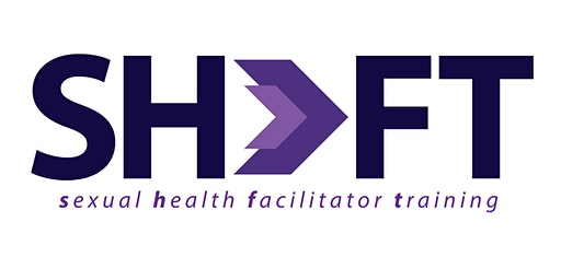 Sexual Health Facilitator Training (SHiFT)