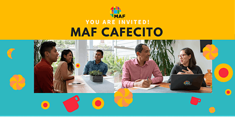 MAF Cafecito tickets