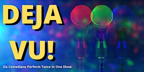 Deja Vu Stand up Comedy tickets