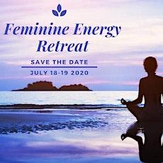 Feminine Energy Retreat tickets