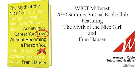 Summer Virtual Book Club Featuring 'Myth of the Nice Girl' and Fran Hauser tickets