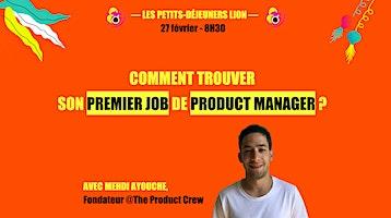 Comment trouver son premier job de Product Manager ?