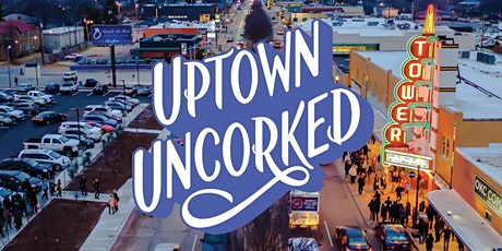 Uptown Uncorked tickets