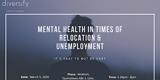 Mental Health in Times of Relocation and Unemployment
