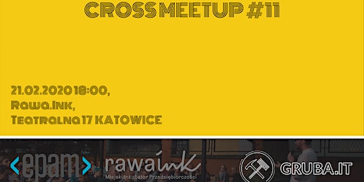 Cross Meetup #11 - TechTalks x Silesia Java User Group