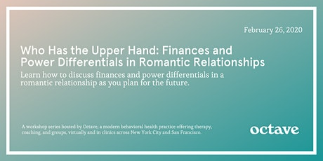Who Has the Upper Hand: Finances and Power Differentials in Relationships tickets