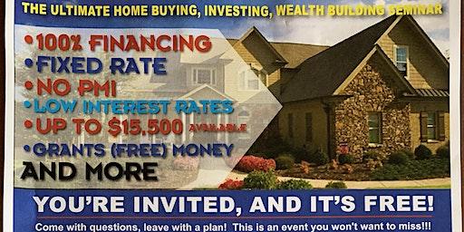 Ultimate Homebuying, Investing, & Wealth Buillding Seminar