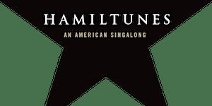 Hamiltunes DC Presents Hamilton: A Musical Sing-Along