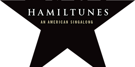 Hamiltunes DC Presents Hamilton: A Musical Sing-Along tickets