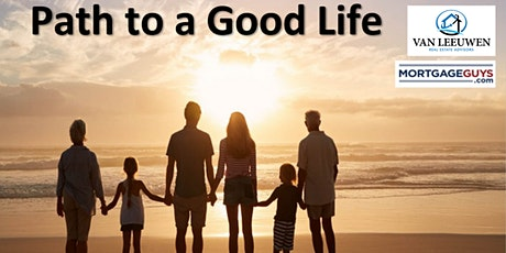 Van Leeuwen Real Estate Advisors- A Path to  the Good Life tickets