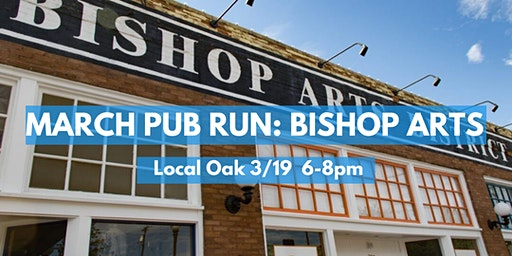 March Pub Run: Bishop Arts