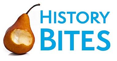 History Bites: Behind the Scenes