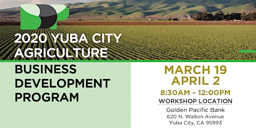 2020 Yuba City Agriculture Business Development Program
