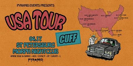 CUFF USA TOUR | Amine Edge & Dance / Clyde P - St. Petersburg, FL tickets