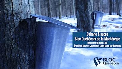 Cabane à sucre du Bloc Québécois de la Montérégie billets
