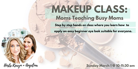 Georgetown Mama's Makeup Class tickets