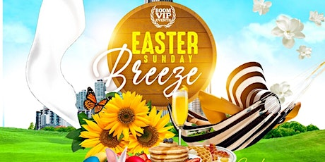 EASTER BREEZE EXCLUSIVE BRUNCH tickets