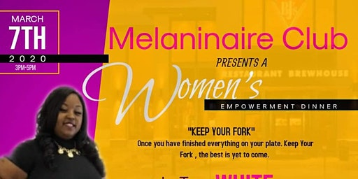Melaninaire Club Woman's Empowerment Dinner