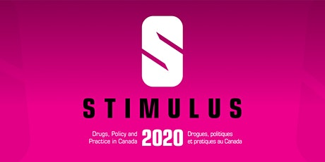 Stimulus 2020 Drugs, Policy and Practice in Canada tickets