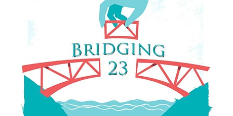 Bridging 23: Creating a community where you are free to speak and be listened to tickets