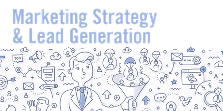 Marketing Strategy and Lead Generation tickets