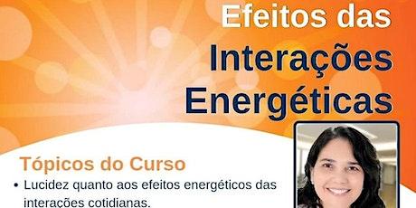 Efeitos das Interações Energéticas ingressos