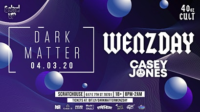 Dark Matter ft. Wenzday, Casey Jones tickets