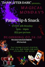 Dawn After Dark ~ Paint, Sip & Snack tickets