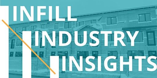 Infill Industry Insights Symposium