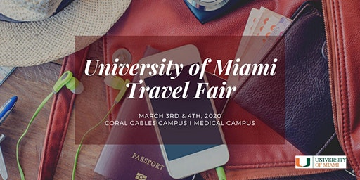 The University of Miami Travel Fair 2020: Coral Gables Campus