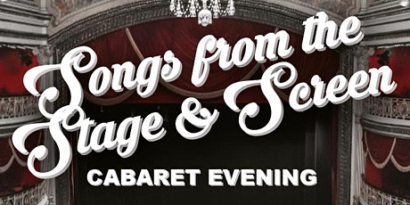 Songs from the Stage and Screen Cabaret Evening tickets