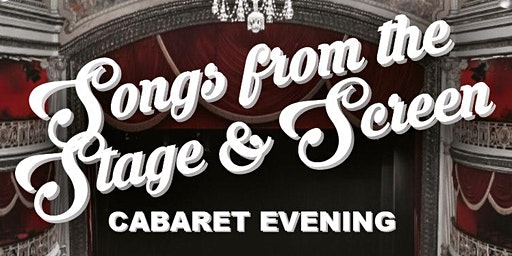 Songs from the Stage and Screen Cabaret Evening