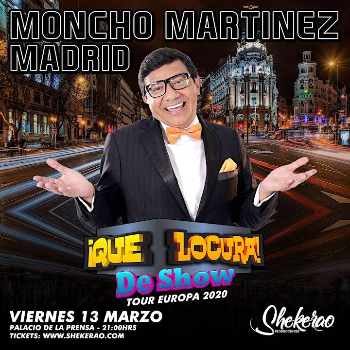 "Imagen de Moncho Martínez ""Que Locura de Show Madrid"""