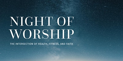 2020 FitChurch Challenge Night of Worship
