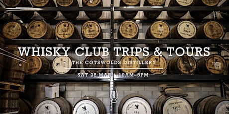 Whisky Club Trips and Tours :: The Cotswolds Distillery  tickets