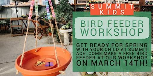 Summit Kids: Bird Feeder Workshop