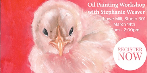 March - Monthly Oil Painting Workshop