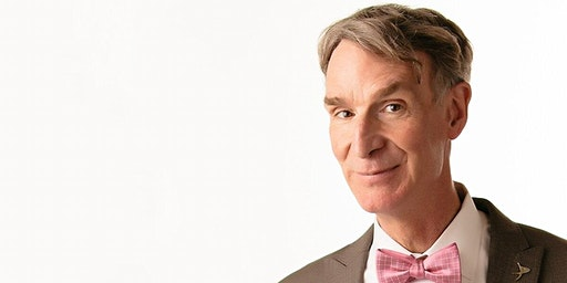 BILL NYE 'The Science Guy'   SOLD OUT