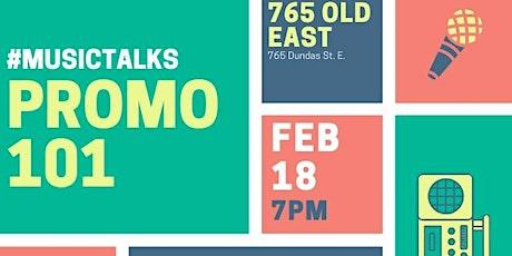 MusicTalks: Promo 101 tickets
