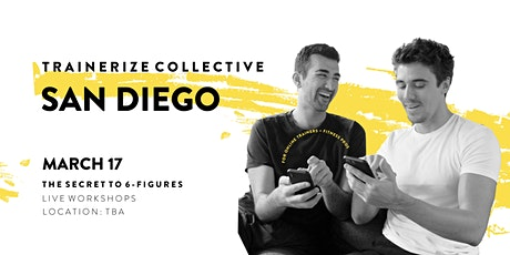 TZ Collective SAN DIEGO! The Secret to 6-Figures: Workshop for Online PTs tickets
