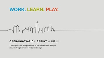 Open-Innovation Sprint at IUPUI