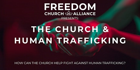 The Church & Human Trafficking tickets