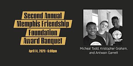 Second Annual Memphis Friendship Foundation Award Banquet  tickets