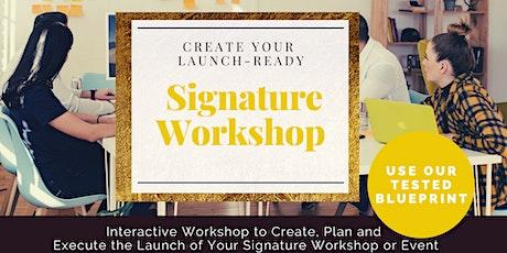 Your Signature Workshop - Interactive Workshop tickets