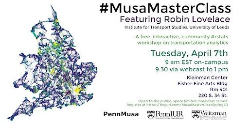#MUSAMasterClass featuring Robin Lovelace